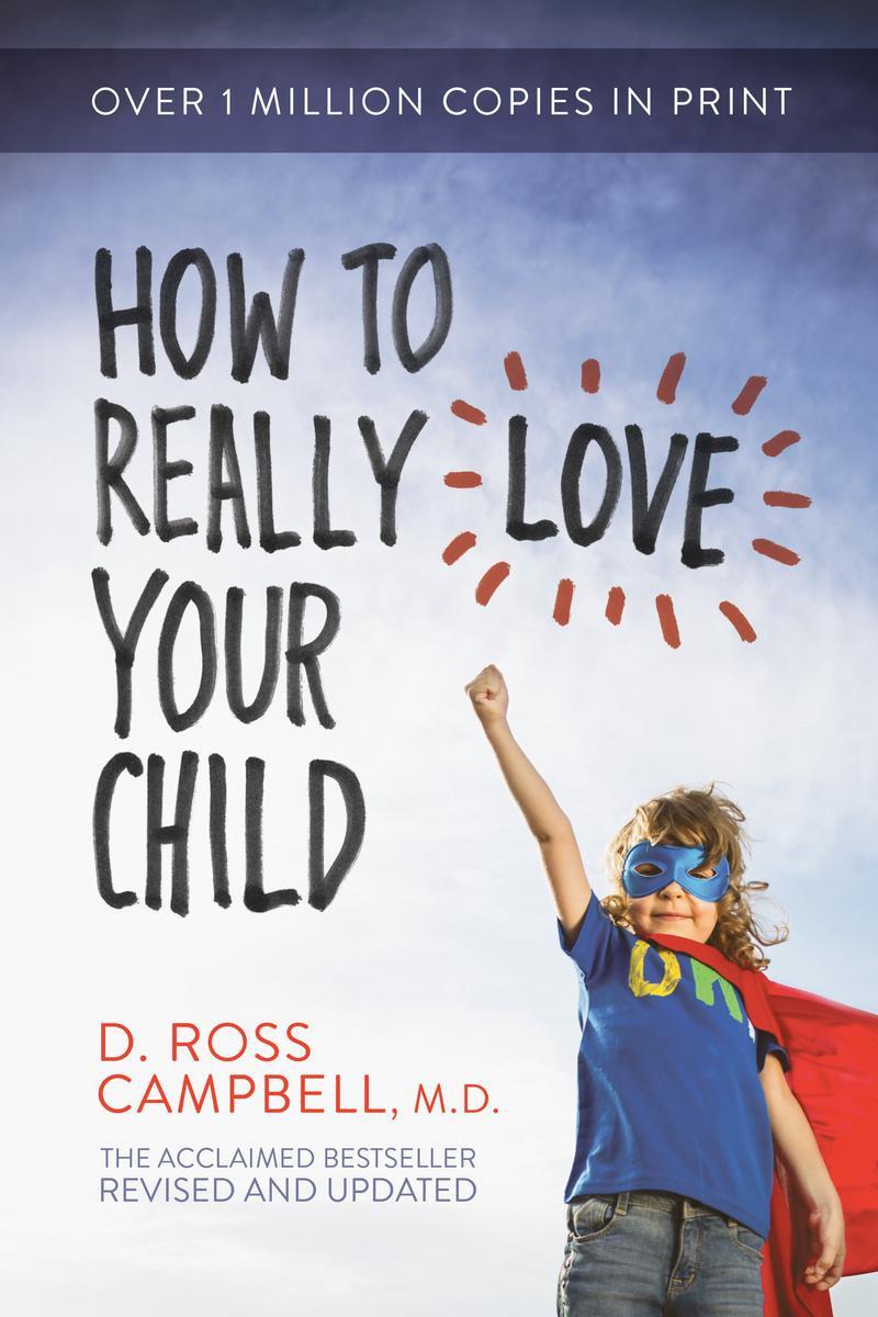 Росс Кэмпбелл «Как на самом деле любить детей»